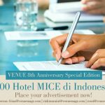 "EDISI KHUSUS: ""Referensi 100 Hotel MICE Indonesia"""