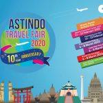 ASTINDO Travel Fair 2020 Tambah Satu Kota Penyelenggara