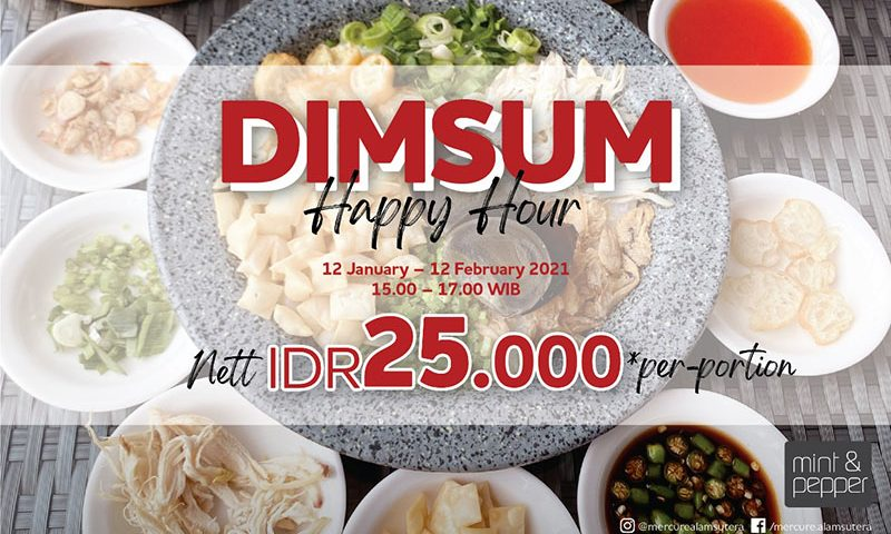 Dimsum Happy Hour di Mint and Pepper Restaurant Mercure Serpong Alam Sutera